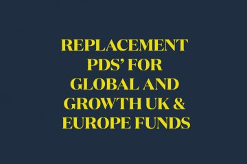 Global and Growth UK & Europe Funds Replacement Product Disclosure Statements